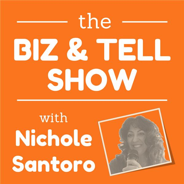 Biz and Tell - Nichole Santoro