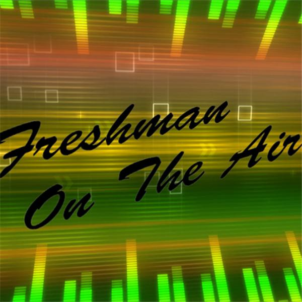 Freshman on the Air