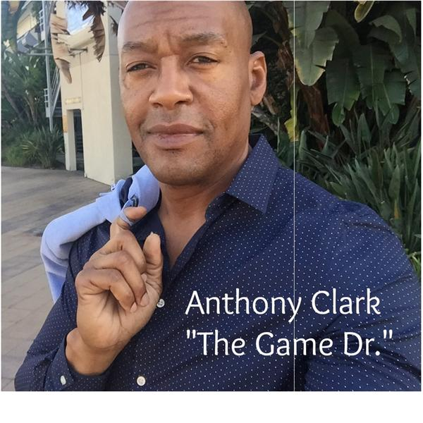 Anthony Clark - The Game Dr