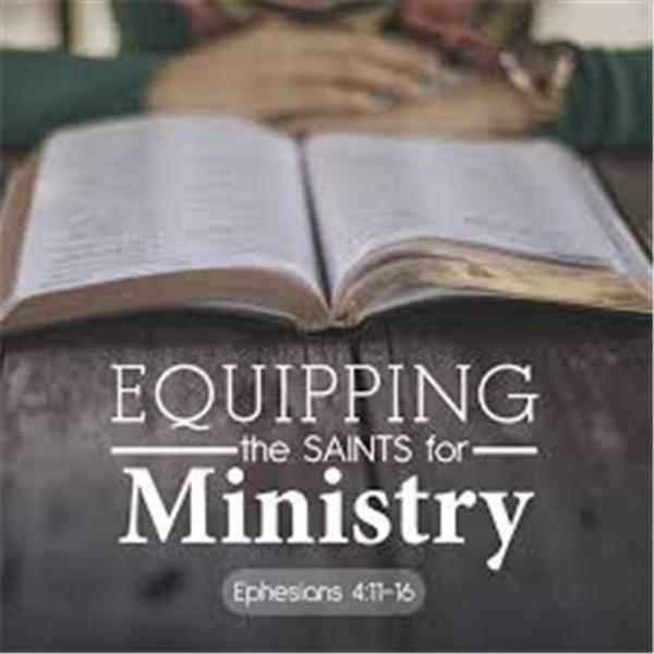 Equipping the Saints Ministry