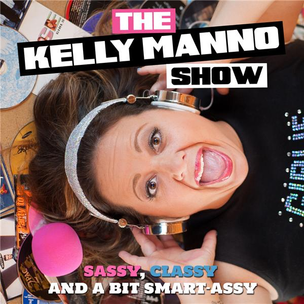 The Kelly Manno Show