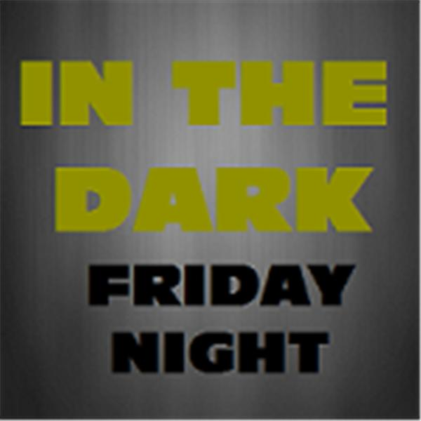 In the Dark Friday Night