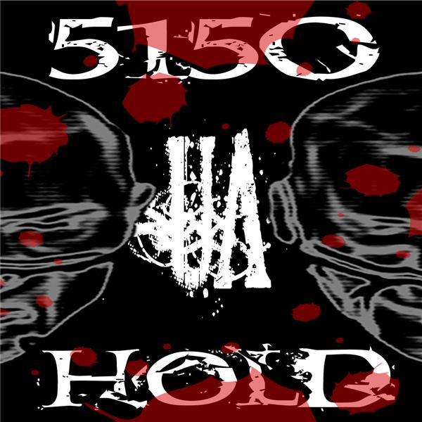 5150 Hold