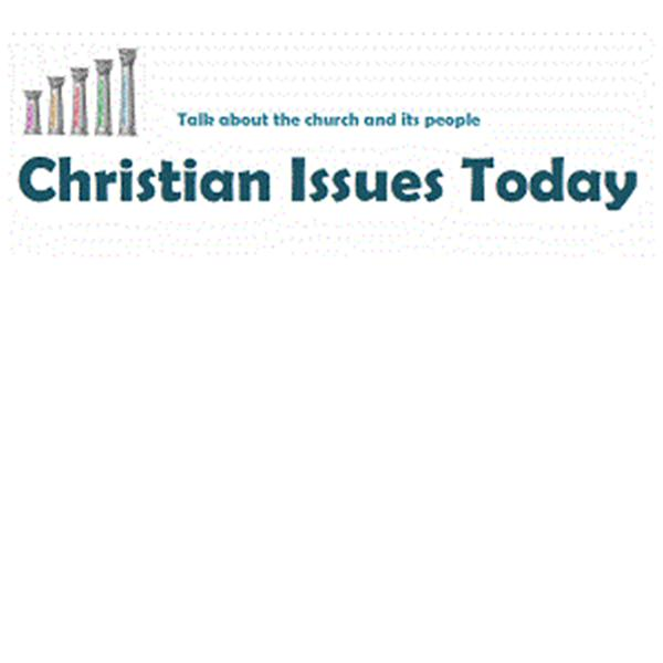 Christian Issues Today