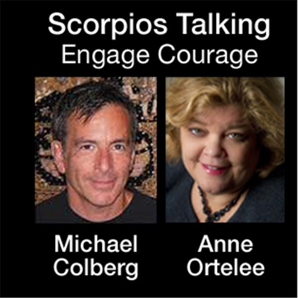 Scorpios Talking Engage Courage