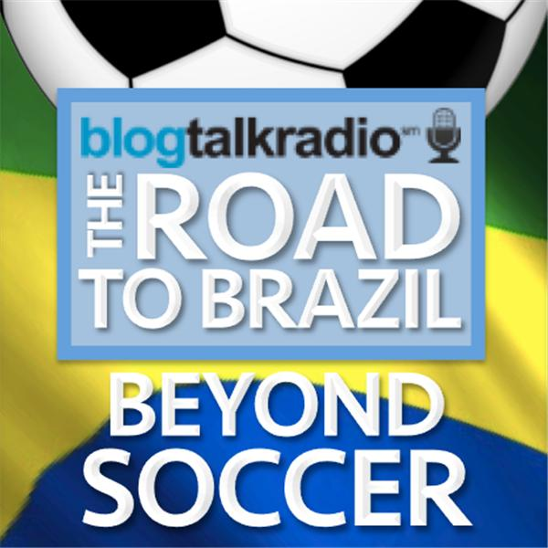 Road To Brazil Beyond Soccer