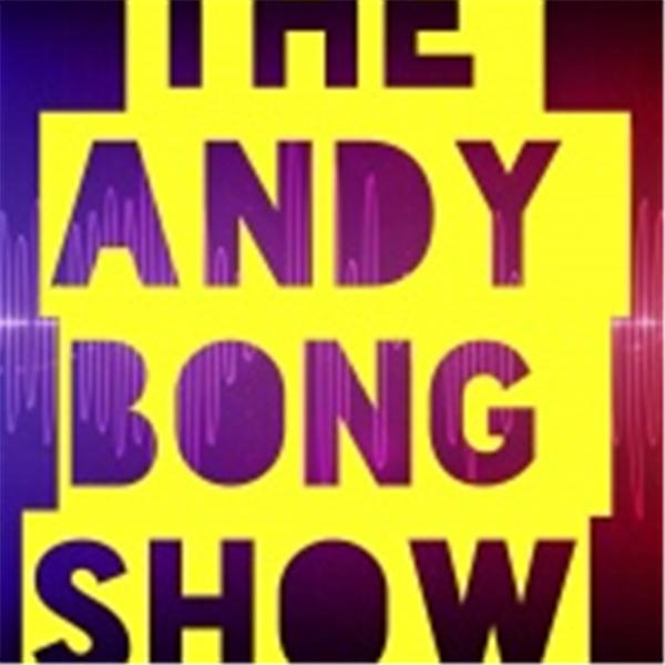 the andy bong show