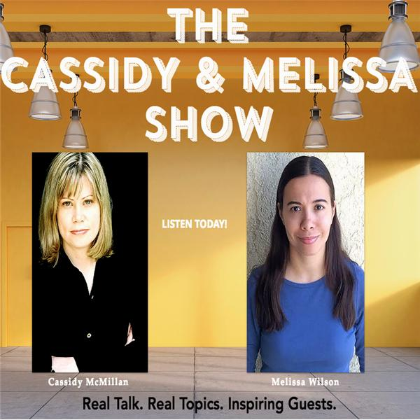 The Cassidy and Melissa Show