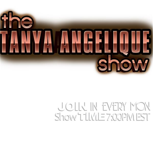 The Tanya Angelique Show