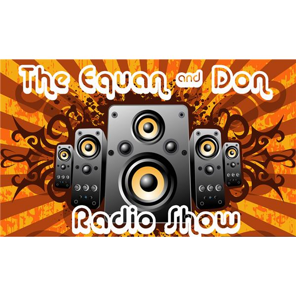 The Equan and Don Radio Show