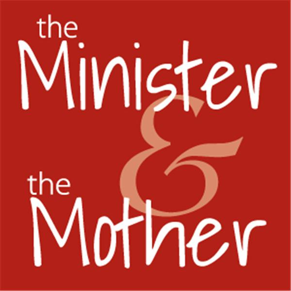 The Minister and The Mother