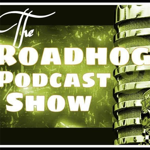 The RoadHog Podcast Show