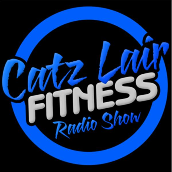Catz Lair Fitness Podcast
