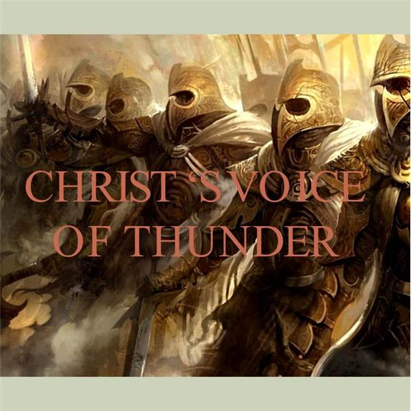 Christs Voice of Thunder