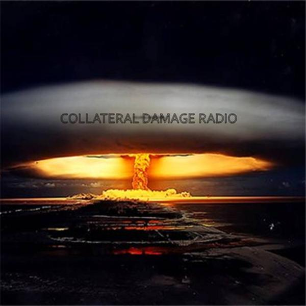 Collateral Damage Radio
