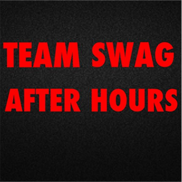Team Swag After Hours