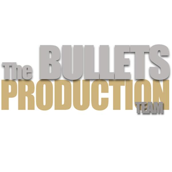 The Bullets Production Team