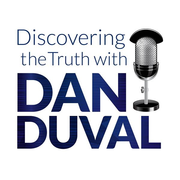 Discovering The Truth w Dan Duval