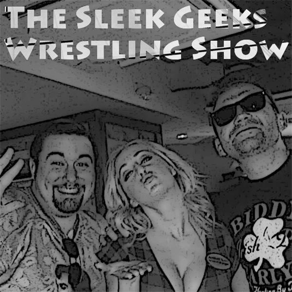 The Sleek Geeks Wrestling Show