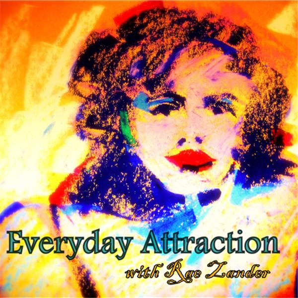 Everyday Attraction