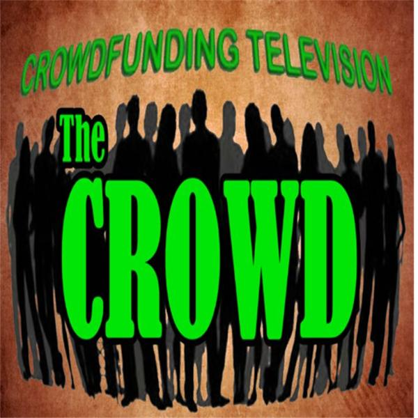 The Crowd Crowdfunding Radio