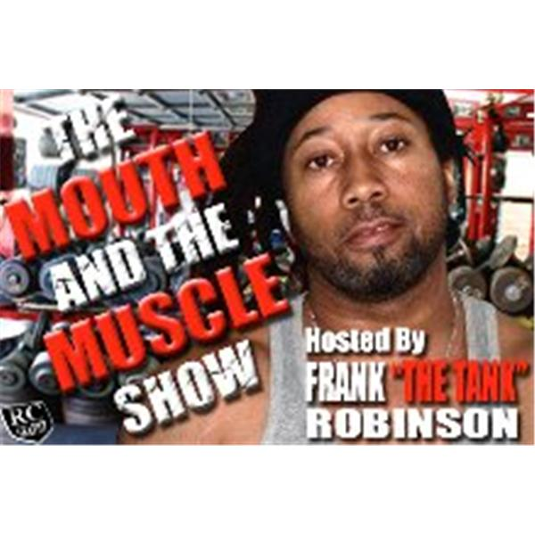 The Mouth and The Muscle Show