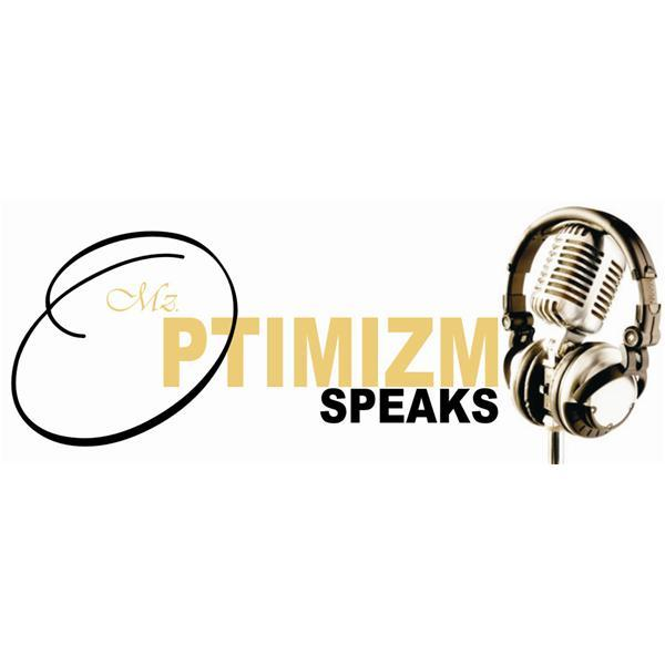 Mz OptimiZmSpeakz