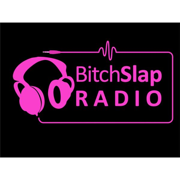 Bitch Slap Radio0