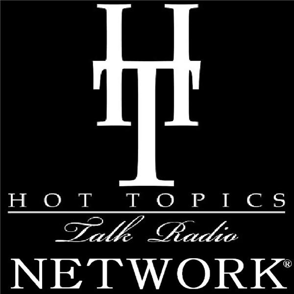 Hot Topics Talk Radio Network