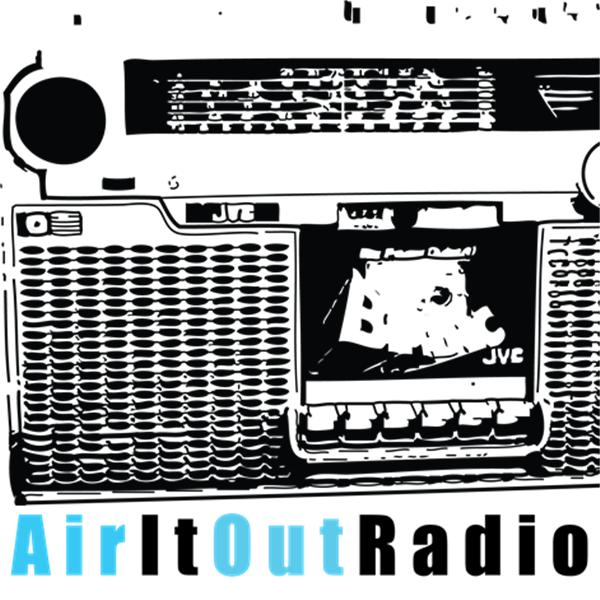AIR IT OUT RADIO SPECIAL EDITIONS