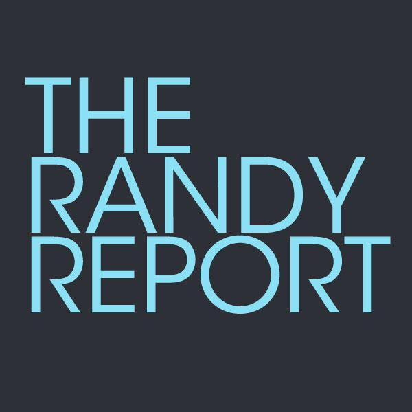 The Randy Report