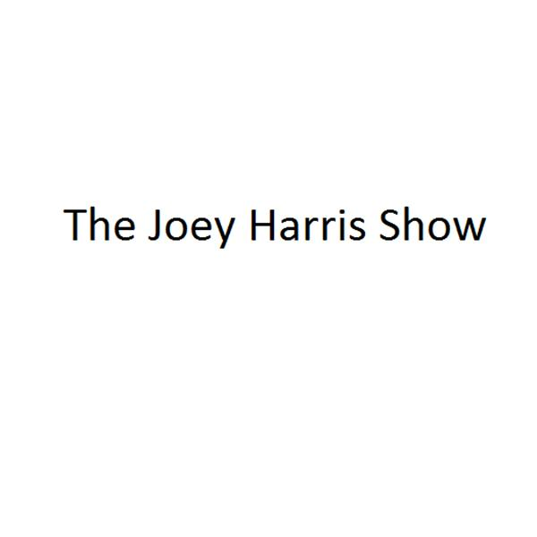 The Joey Harris Show