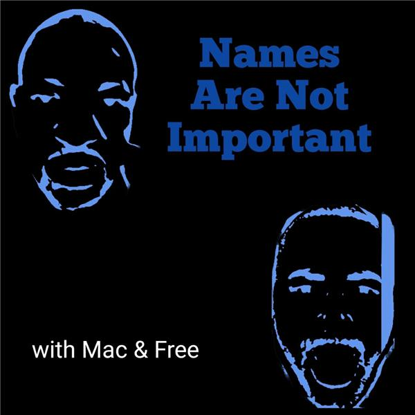 Names Arent Important w- Mac  Free