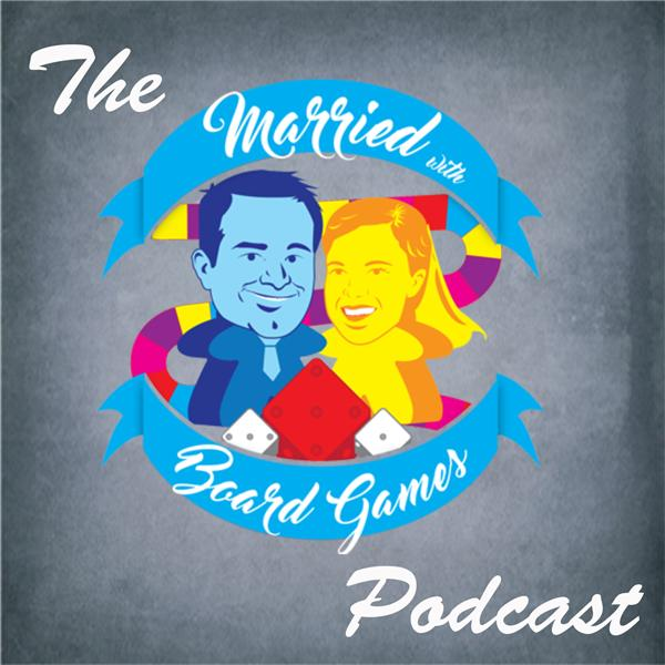Married with Board Games Podcast