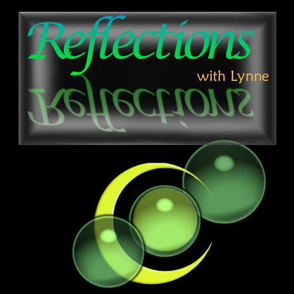 Reflections With Lynne0