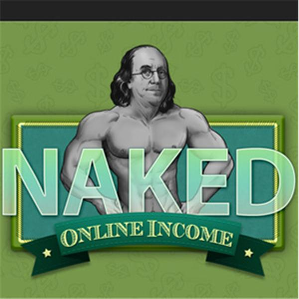 Naked Online Income