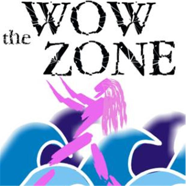 The WOW Zone
