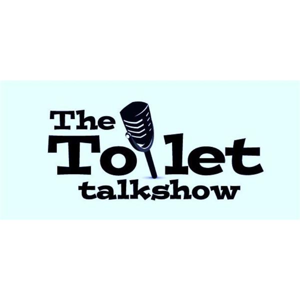 The Toilet Talk Show