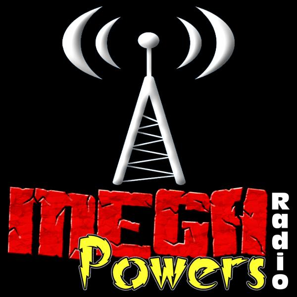 Mega Powers Radio