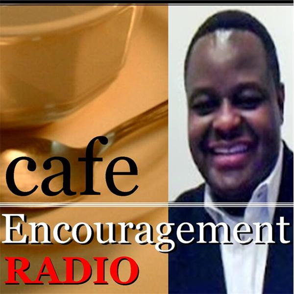 Cafe Encouragement Radio