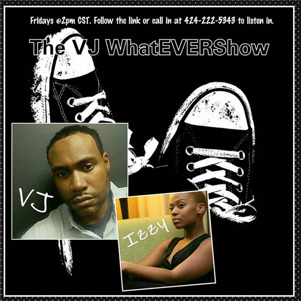 The VJ WhatEVER Show