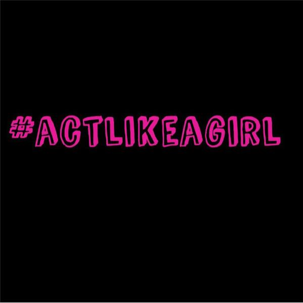 The Act Like a Girl Podcast