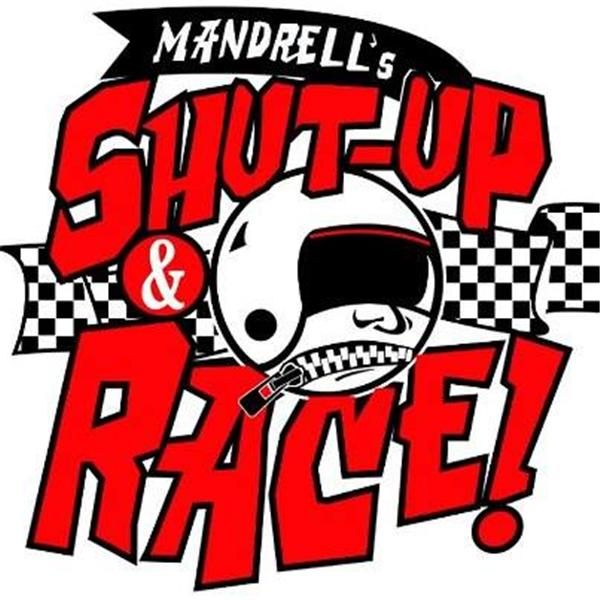Mandrell Shut Up and Race
