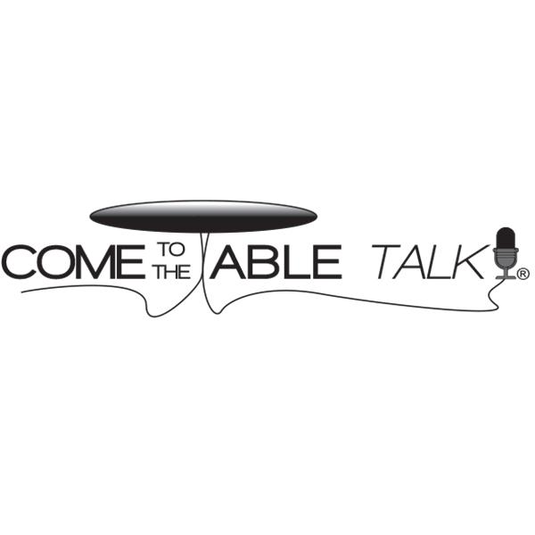 Come To The Table Talk