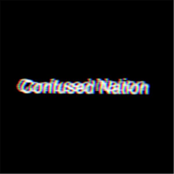 Confused Nation