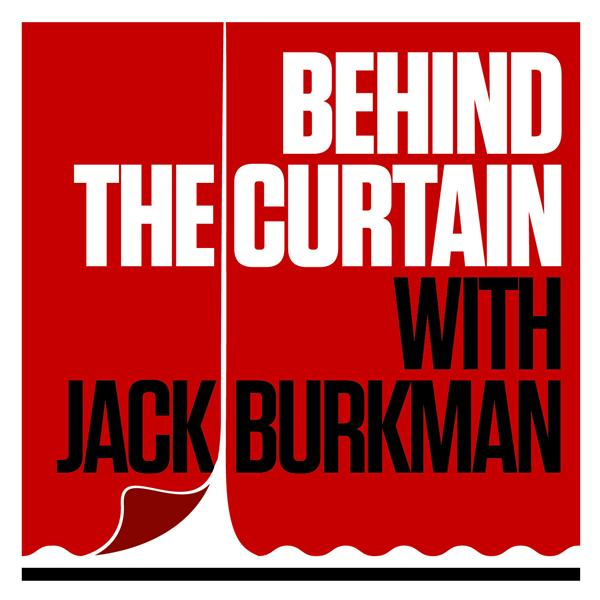 Behind The Curtain with Jack Burkma