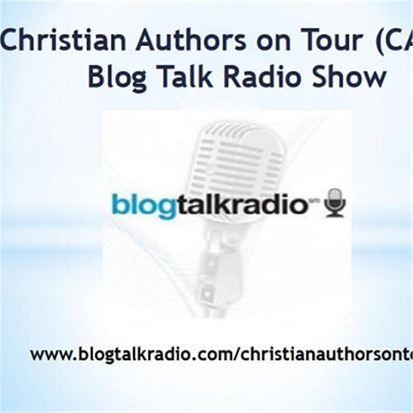 Christian Authors on Tour (CAOT) Blog Talk Radio Show