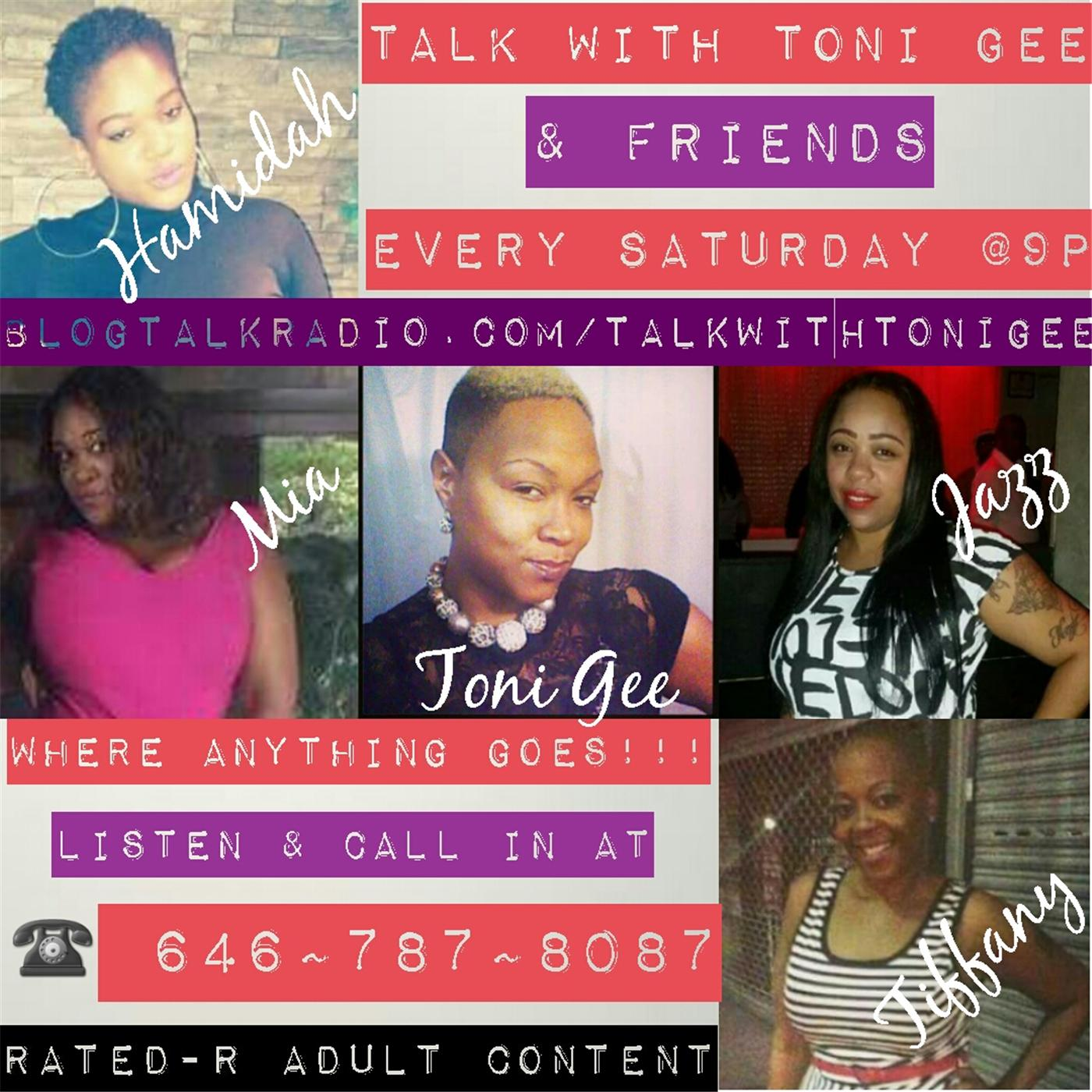 Talk With Toni Gee and Friends