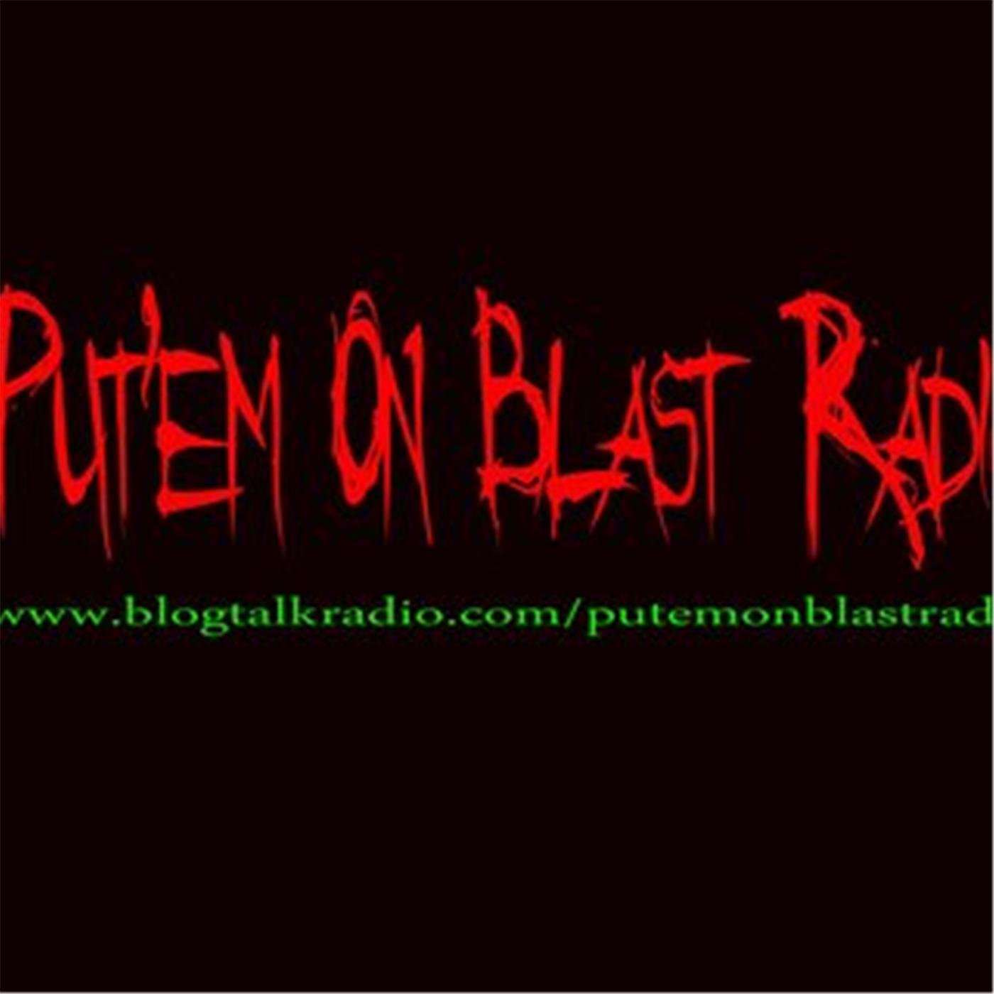 Put'em on blast Radio