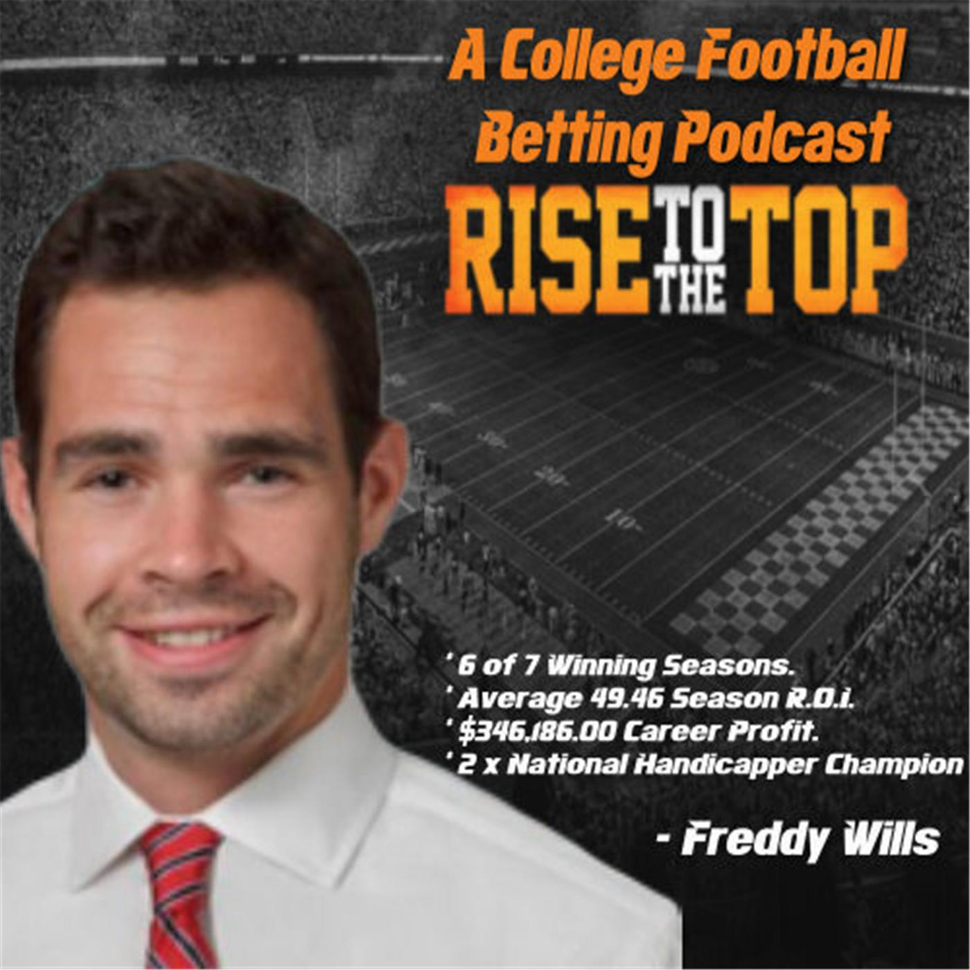 College Football Betting Advice - RISE TO THE TOP